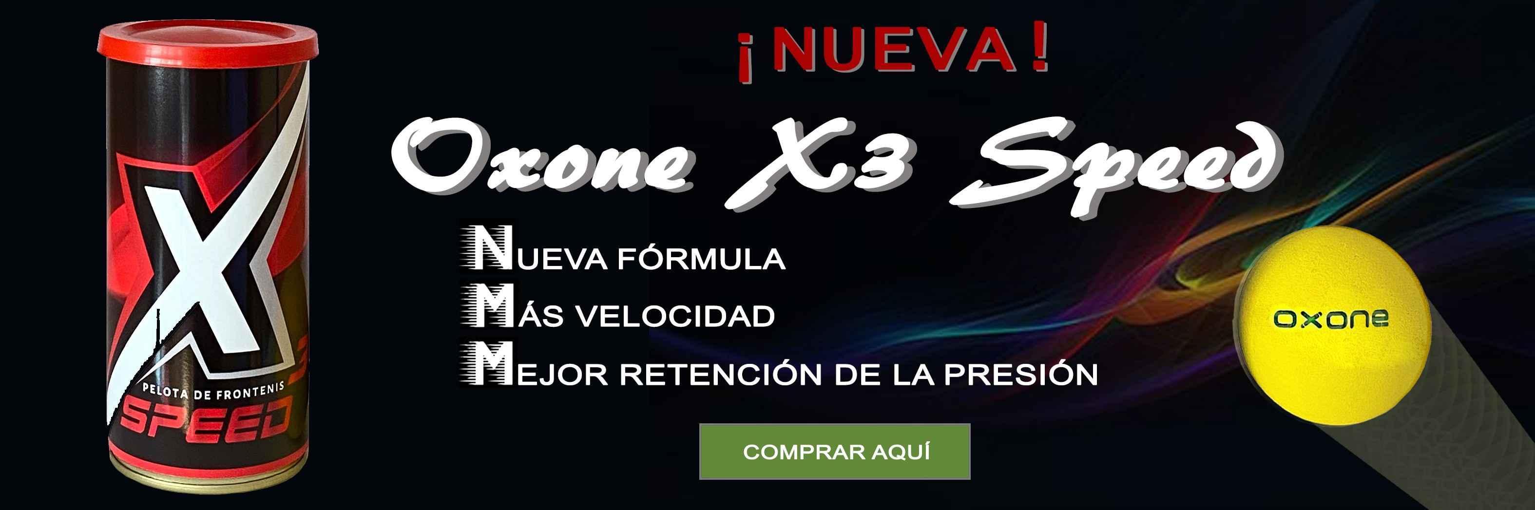 Nueva Oxone X3 Speed
